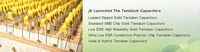jb-Launched-The-Tantalum-Capacitors